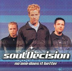 soulDecision 'No One Does it Better' album (2000) [Platinum]