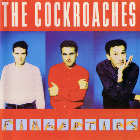 The Cockroaches 'Fingertips' album (1988) [Gold]