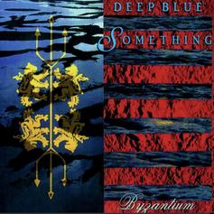 Deep Blue Something 'Byzantium' album (1998)