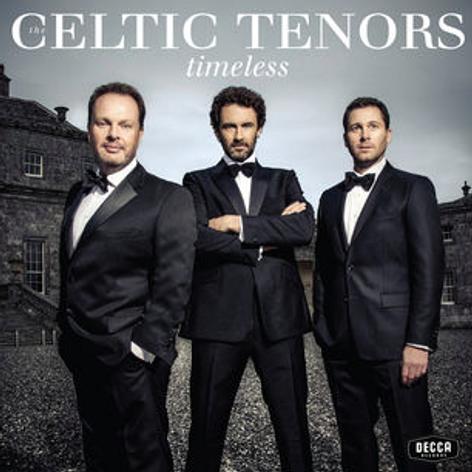 Celtic Tenors 'Timeless' album 2015