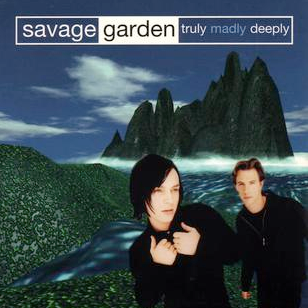Savage Garden 'Truly Madly Deeply' single (1997)
