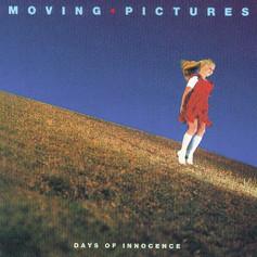 Moving Pictures 'Days of Innocence' album (1981) [No.#1 & Triple Platinum]
