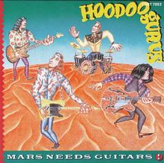 Hoodoo Gurus 'Mars Needs Guitars' album (1985) [Triple Platinum]