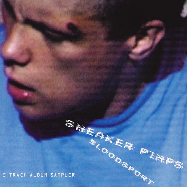 Sneaker Pimps Bloodsport Samper