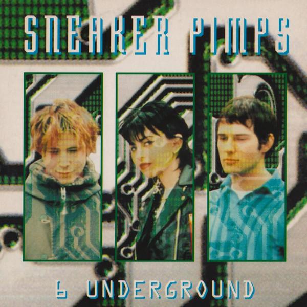 Sneaker Pimps Six Underground CD
