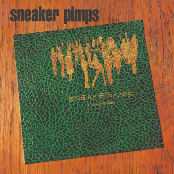 Sneaker Pimps Six Underground French CD