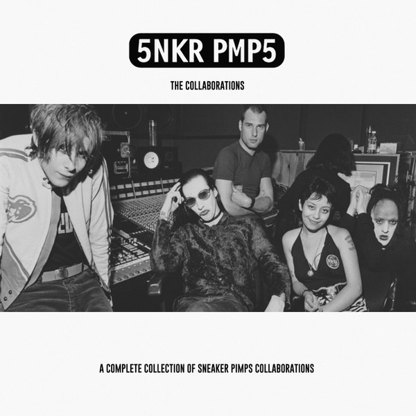 Sneaker Pimps The Collaborations.jpg