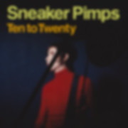 Sneaker Pimps Ten To Twenty CD Single 2.