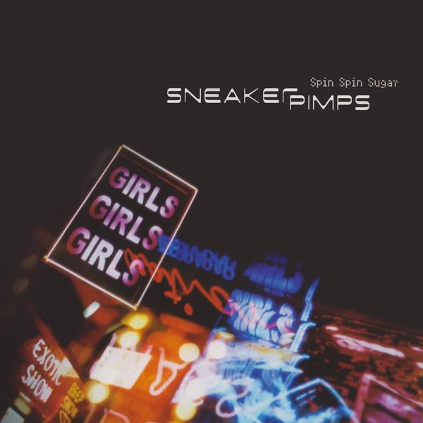 Sneaker Pimps Spin Spin Sugar 12'' Single