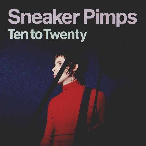 Sneaker Pimps Ten To Twenty CD Single 1.jpg