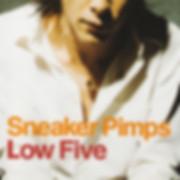 Sneaker Pimps Low Five