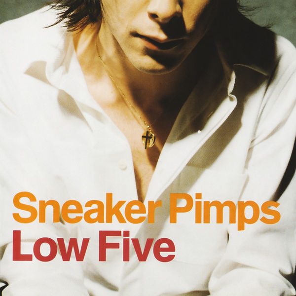 Sneaker Pimps Low Five CD