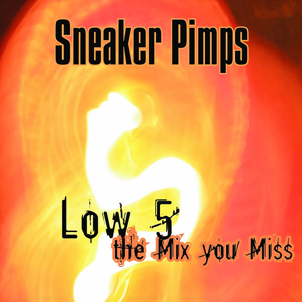 Sneaker Pimps Low Five Download