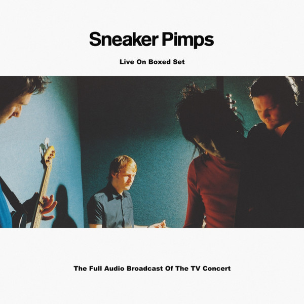 Sneaker Pimps Live On Boxed Set.jpg