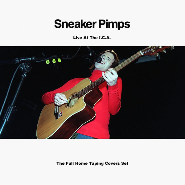 Sneaker Pimps Live At The ICA.jpg