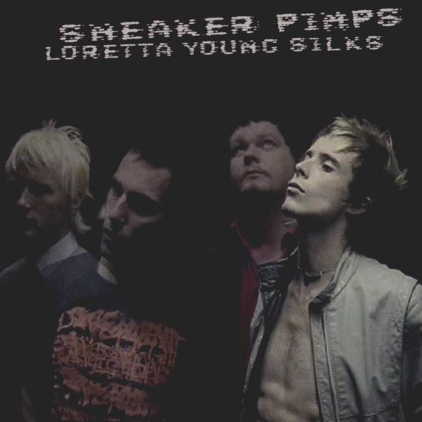 Sneaker Pimps Loretta Young Silks CD