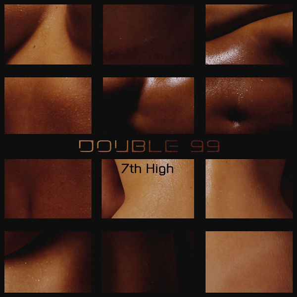 Double 99 7th High