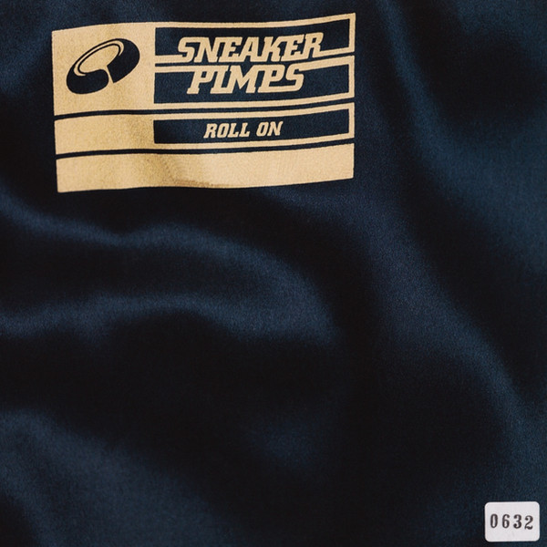 Sneaker Pimps Roll On 7'' Single