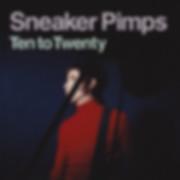 Sneaker Pimps Ten To Twenty CD Single 1.