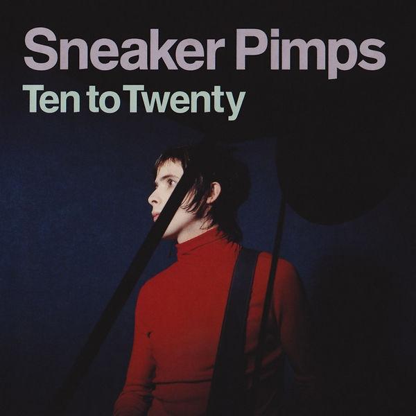 Sneaker Pimps Ten To Twenty CD
