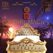 Sex Girl Magick Podcast Recording - Live Stream Tonight 10pm est -