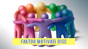 DISC - Newsletter #037 FAKTOR MOTIVASI DISC