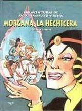 Themo Lobos - Morgana La Hechicera - Ogu Y Mampato