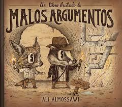 El Libro ilustrado de Malos Argumentos