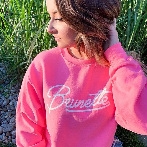 Hot Pink Brunette Crew