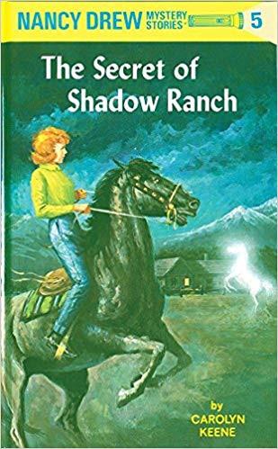 Nancy Drew #5: The Secret of Shadow Ranch