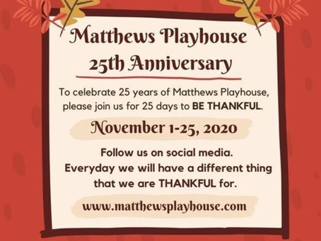 Matthews Playhouse's 25 Days of Thankfulness