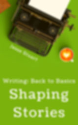 Writing Back to Basics Shaping Stories Cover