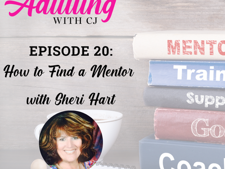 How to Find a Mentor with Sheri Hart