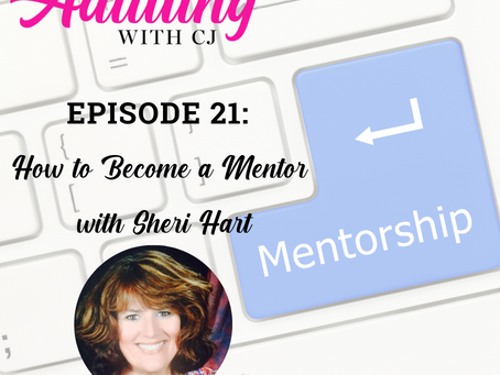 How to Become a Mentor with Sheri Hart