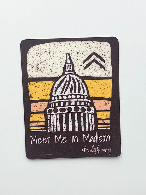 Meet Me in Madison Capitol Sticker