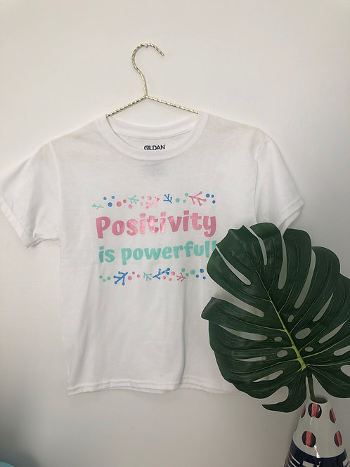 Positivity is Powerful T-Shirt
