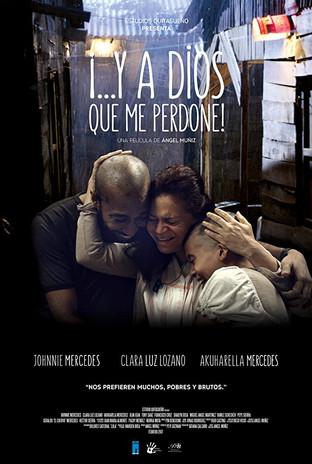 Y A DIOS QUE ME PERDONE (2017)