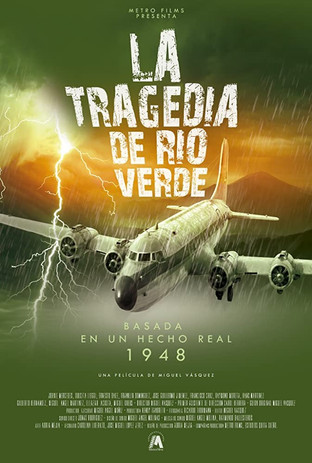 LA TRAGEDIA DE RIO VERDE (2017)