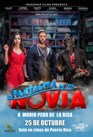 EL FANTASMA DE MI NOVIA (2017)