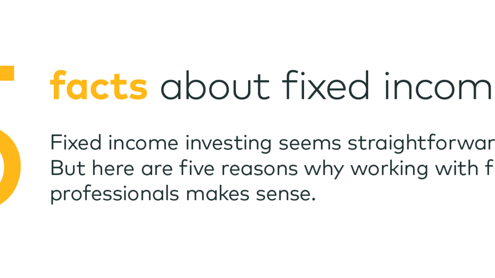 5 Facts About Fixed Income