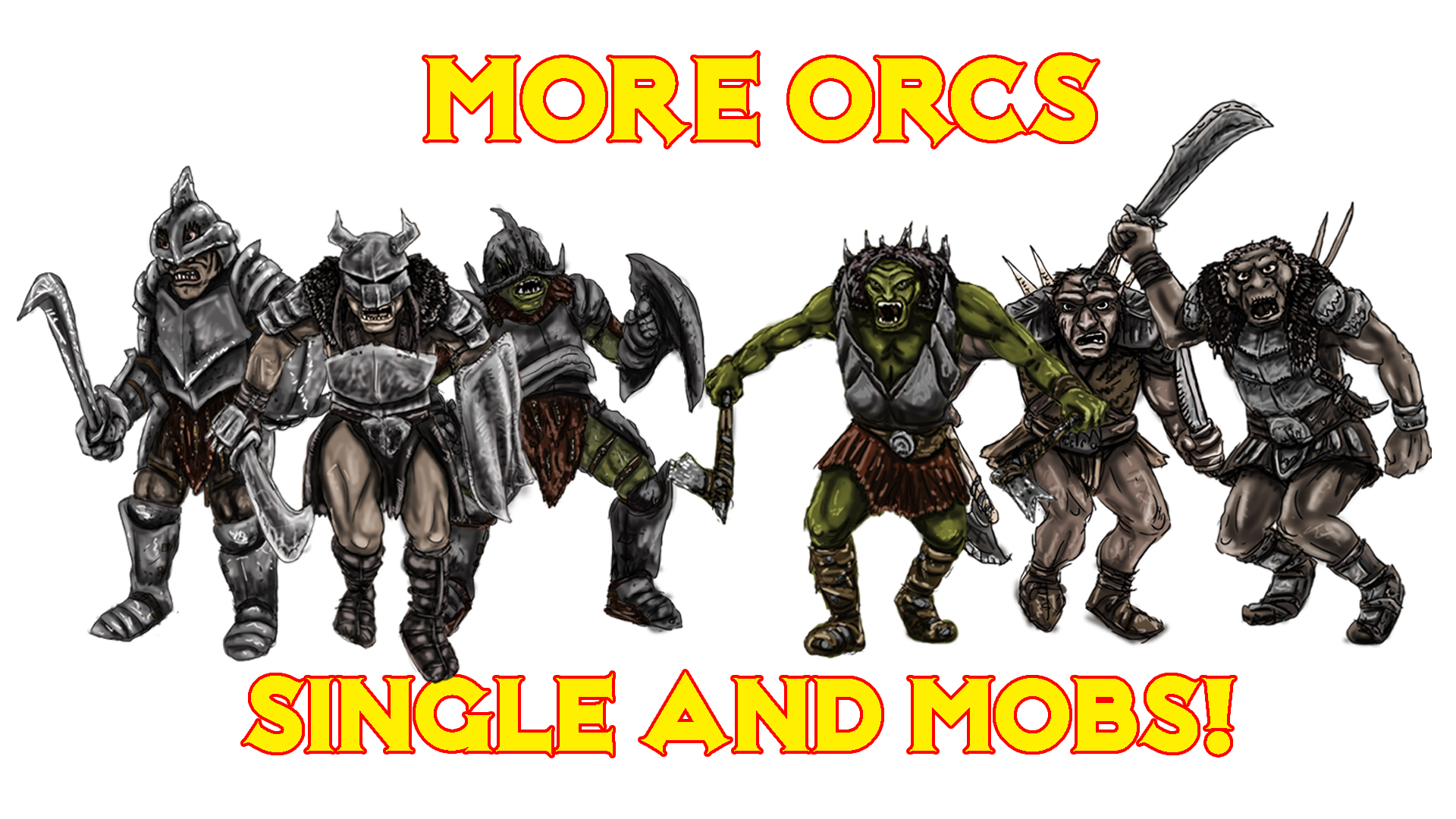 018 More Orcs