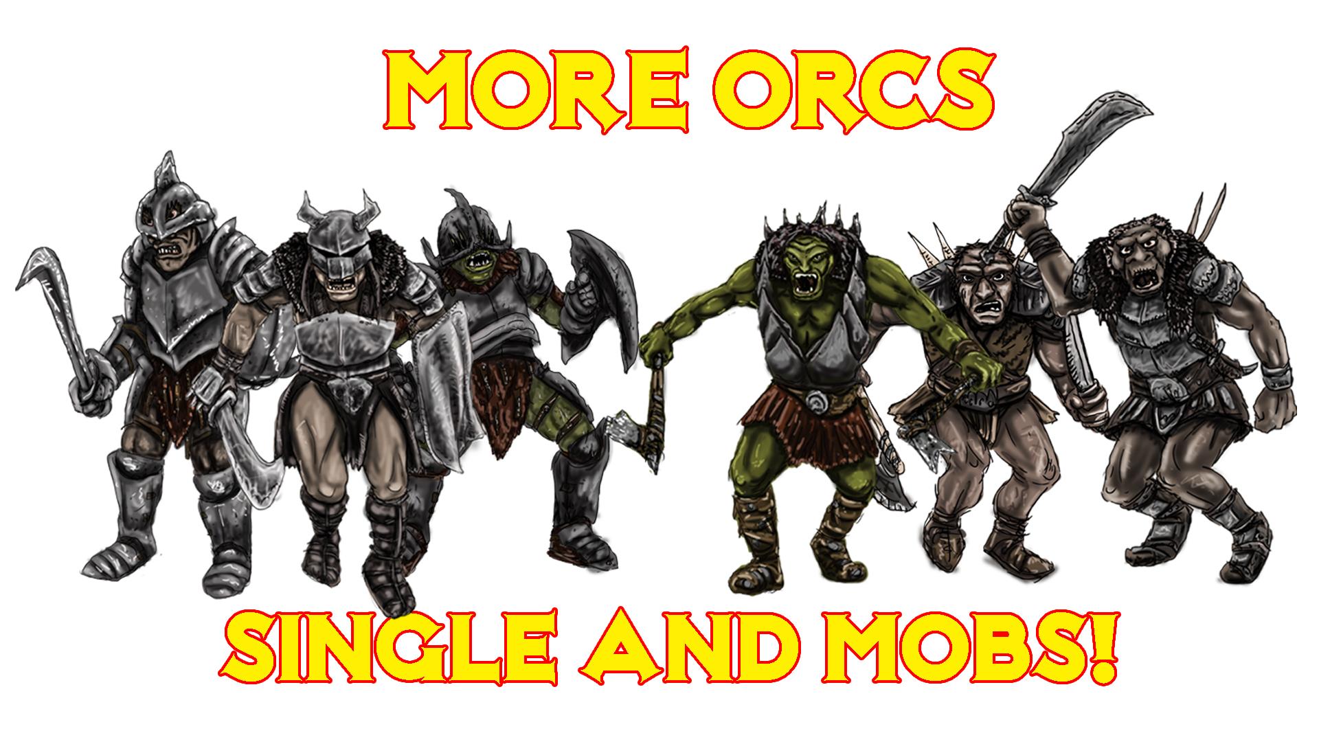 018 More Orcs