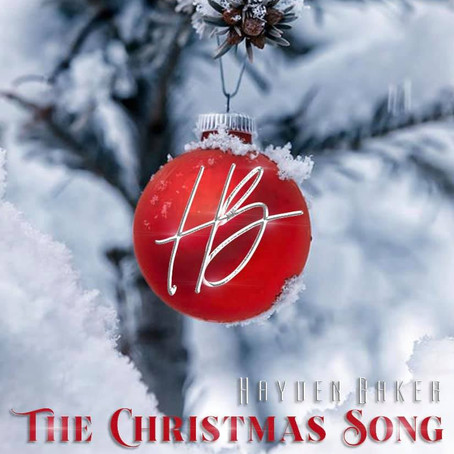 "HAYDEN BAKER RELEASES ""THE CHRISTMAS SONG"""