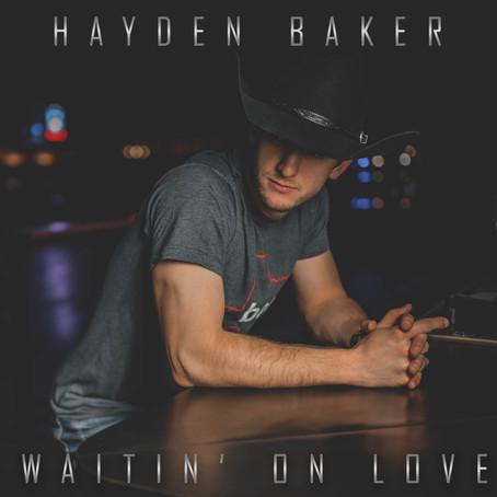 HAYDEN BAKER RELEASES 2 NEW SINGLES