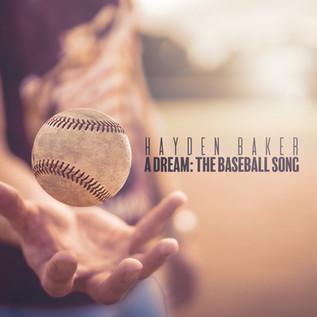 A Dream: The Baseball Song