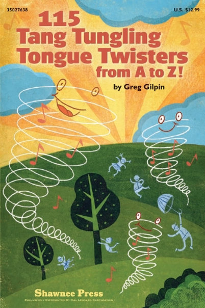 115 Tang Tungling Tongue Twisters from A to Z
