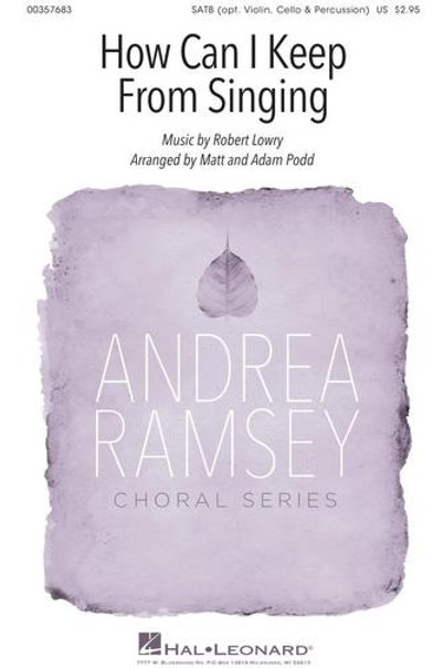How Can I Keep from Singing - SATB