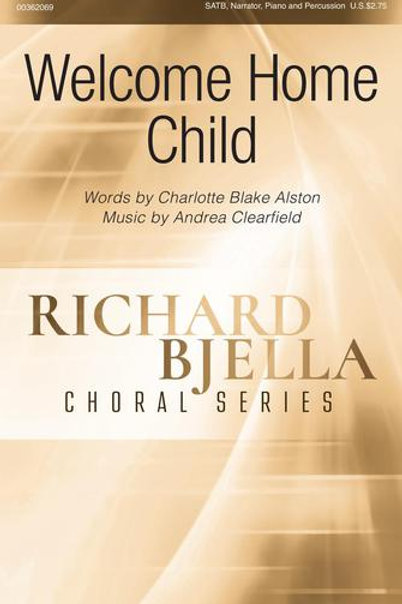 Welcome Home Child - SATB