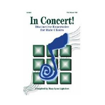 In Concert! for Male Choirs