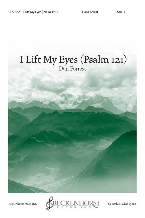 I Lift My Eyes (Psalm 121)
